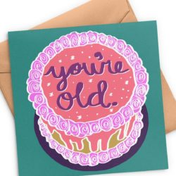 youre-old-birthday-card